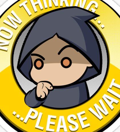 Now Thinking... - rebirth Sticker