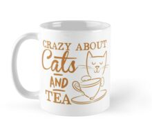 Crazy about CATS and tea Mug
