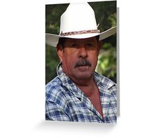 My friend the rancher and guide - Mi amigo el ranchero y guia Greeting Card
