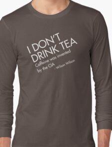 TEA is CIA Long Sleeve T-Shirt