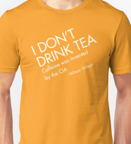 TEA is CIA Unisex T-Shirt