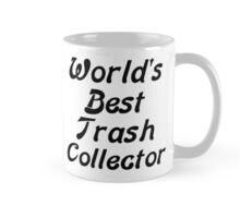 World's Best Trash Collector Mug