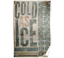 """COLD AS ICE"" Poster"