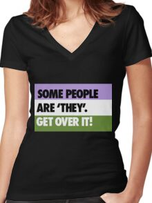 Some people are 'they' - get over it! Women's Fitted V-Neck T-Shirt