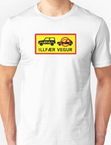 Difficult Road, Traffic Sign, Iceland Unisex T-Shirt