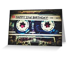 Card - Happy 21st Birthday (Mixtape) Greeting Card