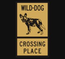 Wild Dog Crossing Place, Sign, Zimbabwe by worldofsigns