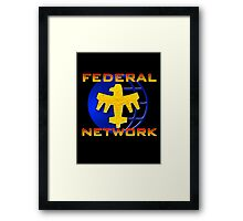 Federal Network: Do You Want to Know More? Framed Print