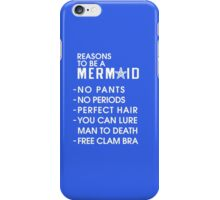 Reasons to Be a Mermaid iPhone Case/Skin