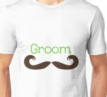 Groom Moustache  Unisex T-Shirt