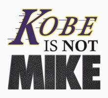 Kobe is NOT Mike! by RichieRiich