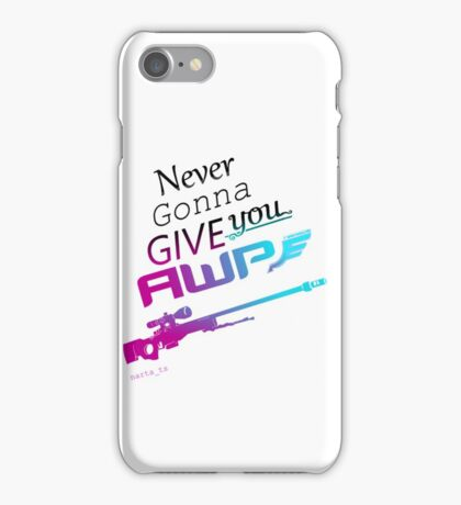 Counter-Strike    Never Gonna Give You AWP iPhone Case/Skin