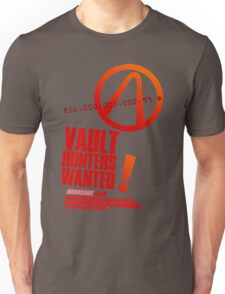 Borderlands 2 Vault Hunters Wanted! Unisex T-Shirt