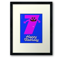 HAPPY BIRTHDAY 7 Framed Print