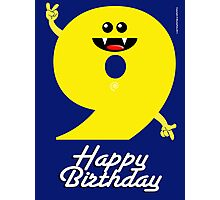 HAPPY BIRTHDAY 9 Photographic Print