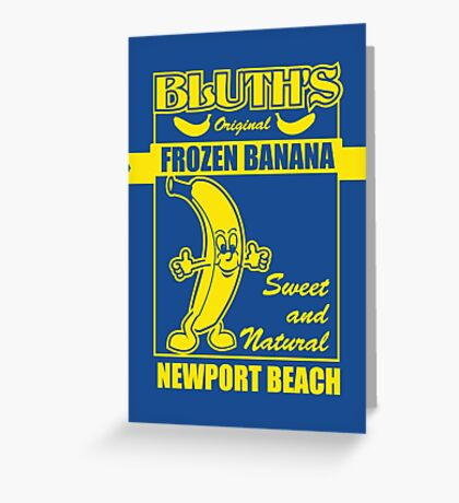 Bluth's Original Frozen Banana Greeting Card