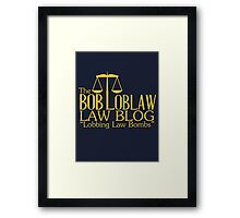 The Bob Loblaw Low Blog Framed Print