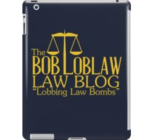 The Bob Loblaw Low Blog iPad Case/Skin