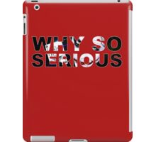 Why So Serious iPad Case/Skin