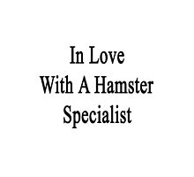 In Love With A Hamster Specialist  by supernova23