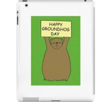Happy Groundhog Day iPad Case/Skin