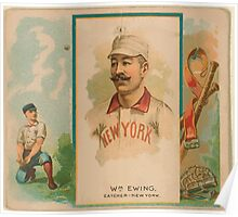 Benjamin K Edwards Collection Buck Ewing New York Giants baseball card portrait Poster