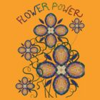 Flower Power  by Artondra Hall