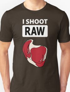 I shoot RAW (meat) - inverse T-Shirt
