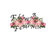 flower feminist Photographic Print