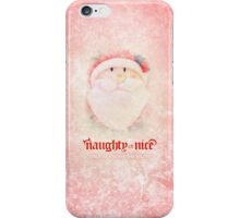 Naughty or Nice? Santa Knows iPhone Case/Skin