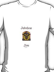 Jukebox jive T-Shirt