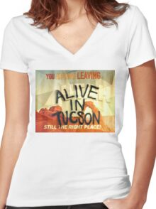 Alive In Tuscon UTAH Last Man On Earth  Women's Fitted V-Neck T-Shirt