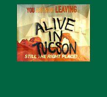 Alive In Tuscon UTAH Last Man On Earth  Unisex T-Shirt