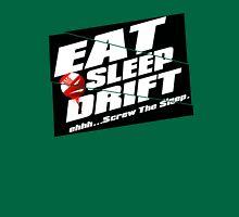 Eat, Sleep, Drift T-Shirt