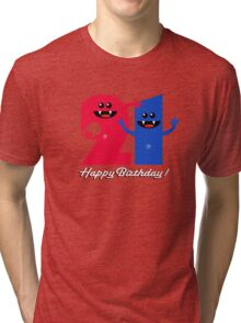 HAPPY BIRTHDAY 21 Tri-blend T-Shirt