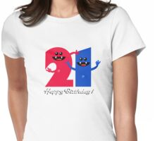 HAPPY BIRTHDAY 21 Womens Fitted T-Shirt