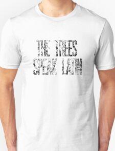The Trees Speak Latin Unisex T-Shirt