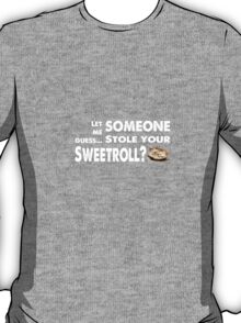 Sweetroll thief T-Shirt
