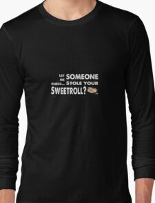 Sweetroll thief Long Sleeve T-Shirt