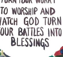 Turn Your Worry Into Worship Sticker