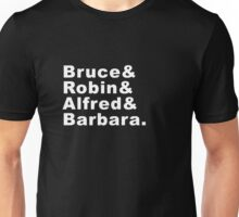 Bruce & Robin & Alfred& Barbara Unisex T-Shirt
