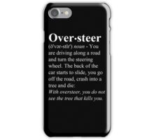 Oversteer iPhone Case/Skin