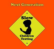 Next Generation-Slow children texting Unisex T-Shirt