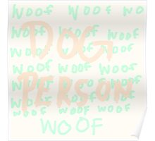 Dog Person Poster
