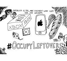 Occupy Leftovers cartoon Photographic Print
