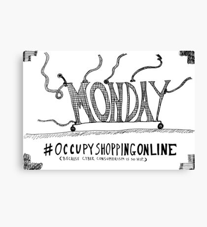 Occupy Cyber Monday cartoon Canvas Print