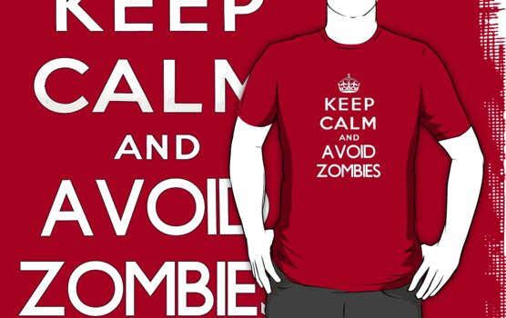 Keep calm and avoid zombies. (text only) by SixPixeldesign