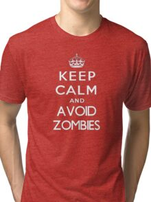 Keep calm and avoid zombies. (text only) Tri-blend T-Shirt