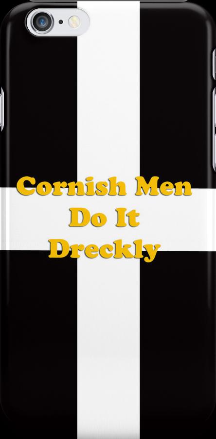 Cornish Men Do IT Dreckly by Brian Roscorla