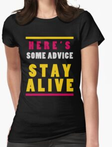 Stay Alive Womens Fitted T-Shirt